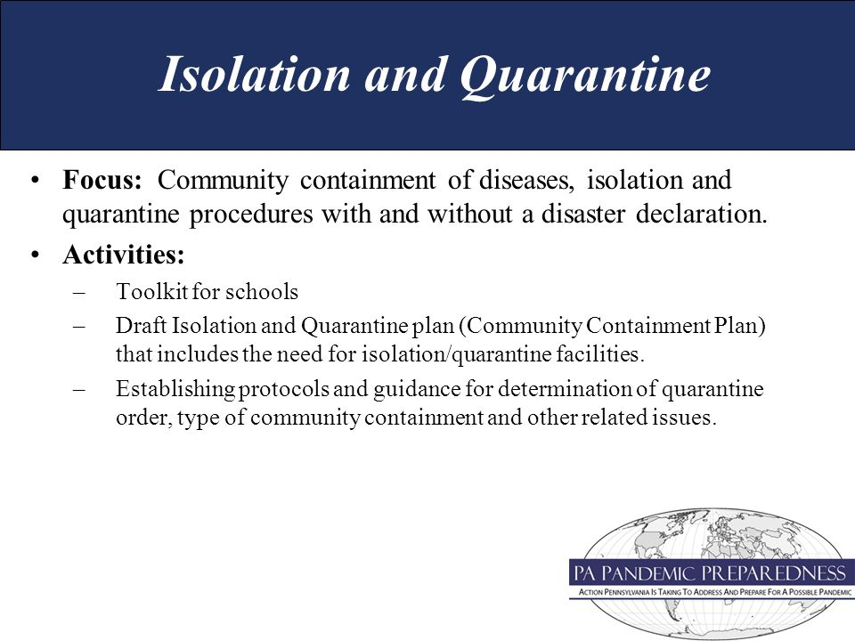 Focus: Community containment of diseases, isolation and quarantine procedures with and without a disaster declaration.