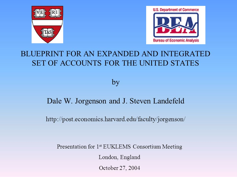 BLUEPRINT FOR AN EXPANDED AND INTEGRATED SET OF ACCOUNTS FOR THE UNITED STATES by Dale W.