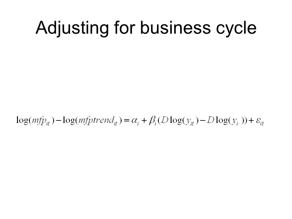 Adjusting for business cycle