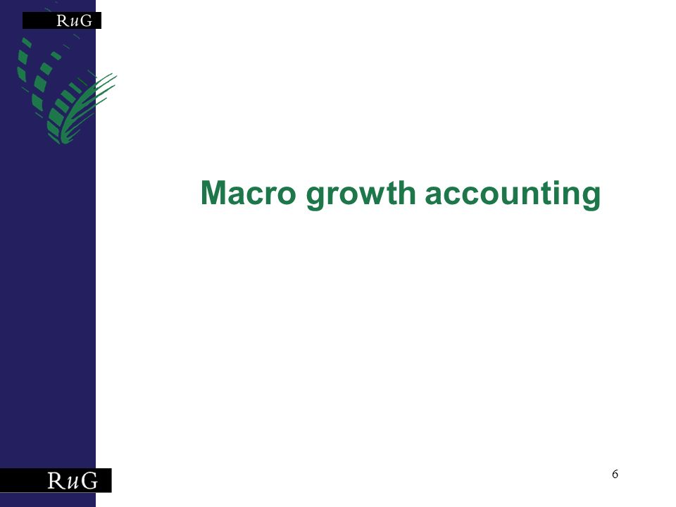 6 Macro growth accounting