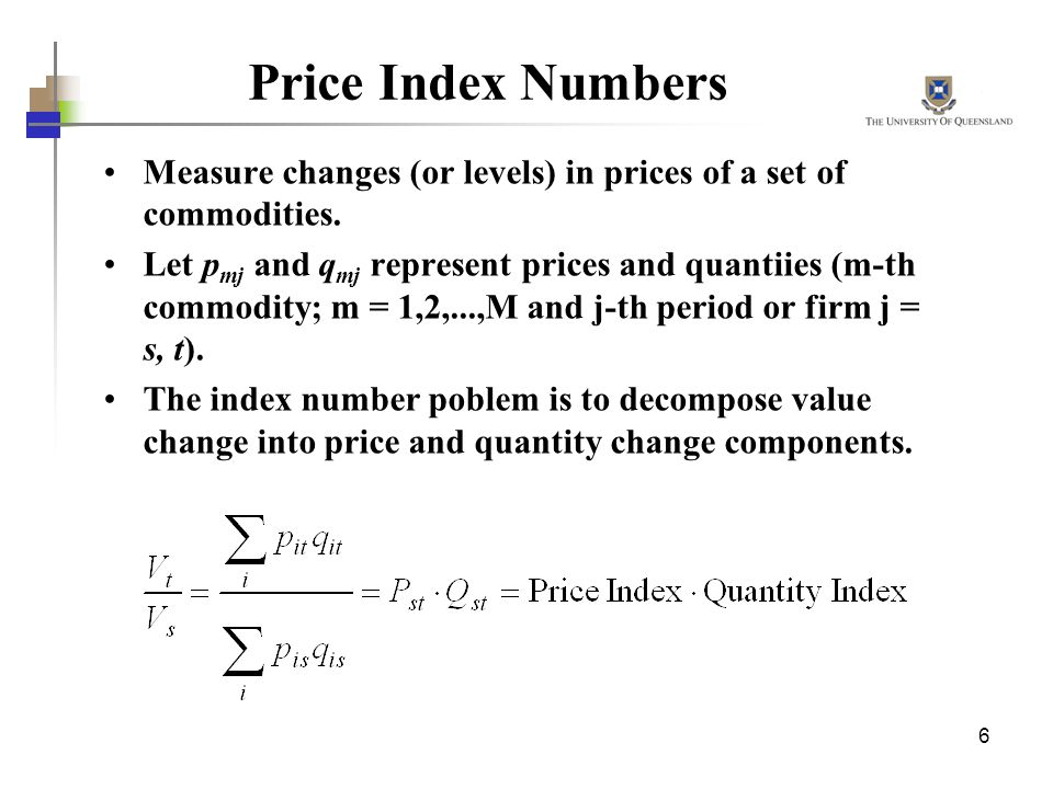 6 Price Index Numbers Measure changes (or levels) in prices of a set of commodities.