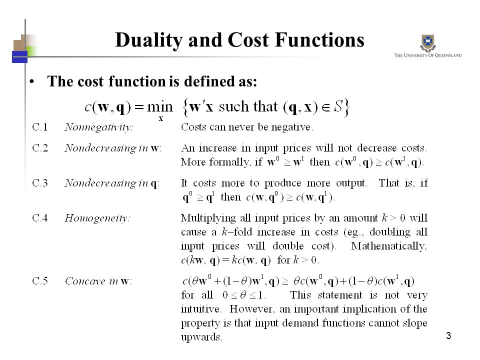 3 Duality and Cost Functions The cost function is defined as: