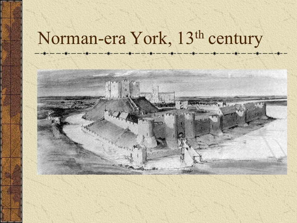 Norman-era York, 13 th century