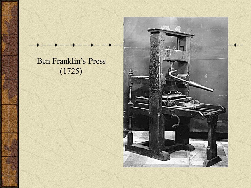 Ben Franklins Press (1725)