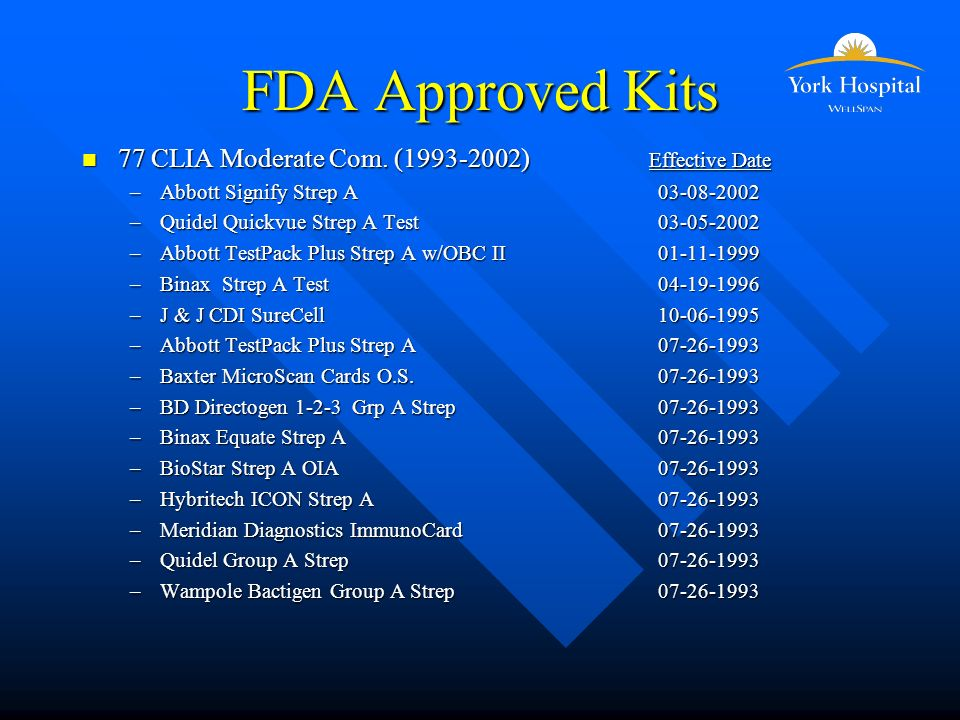 FDA Approved Kits n 77 CLIA Moderate Com.