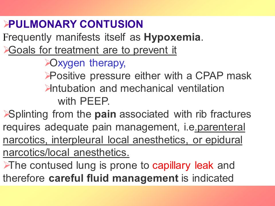 PULMONARY CONTUSION F requently manifests itself as Hypoxemia.
