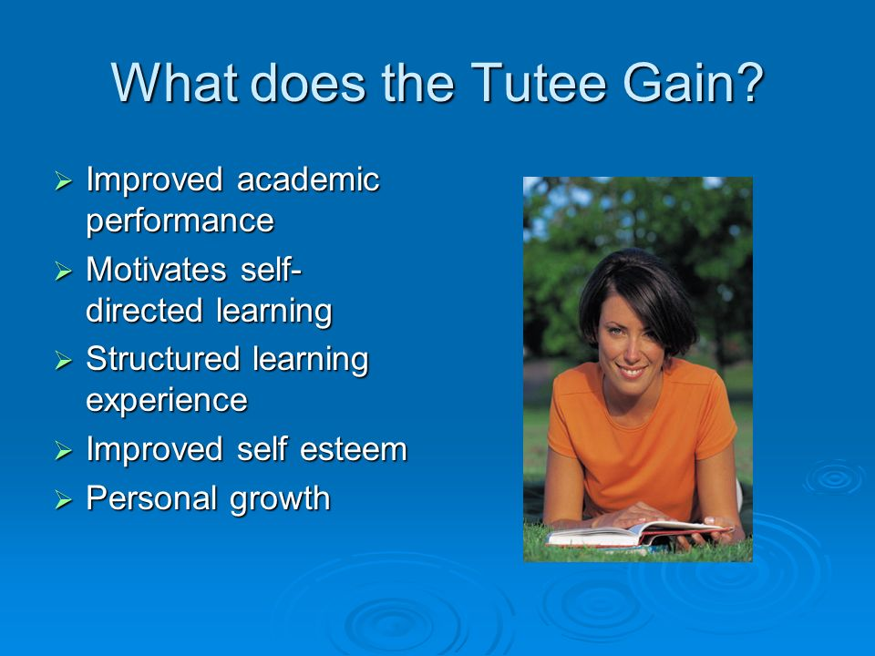 What does the Tutee Gain.
