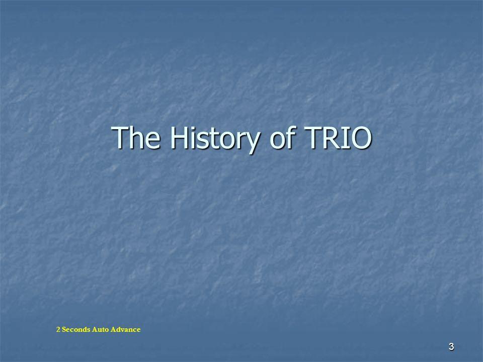 3 The History of TRIO 2 Seconds Auto Advance