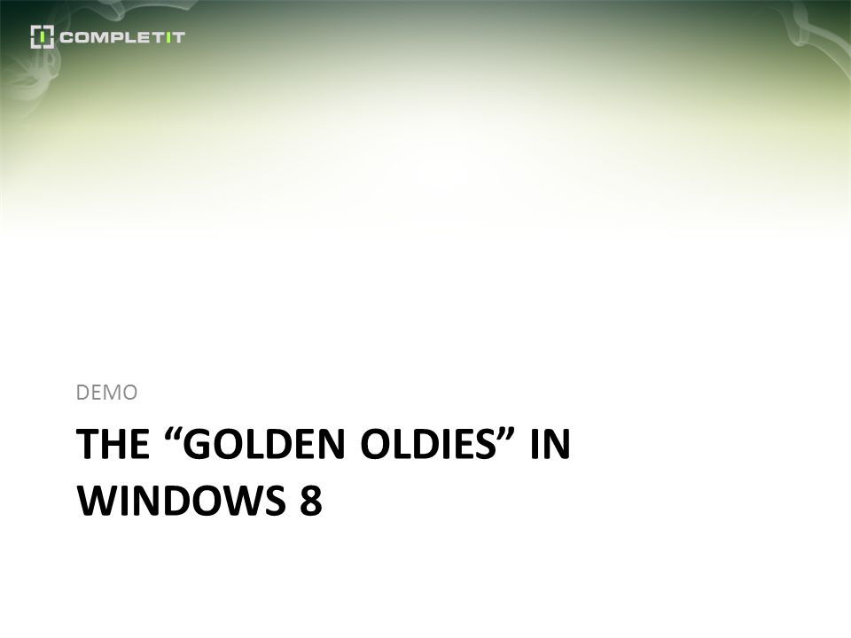 THE GOLDEN OLDIES IN WINDOWS 8 DEMO