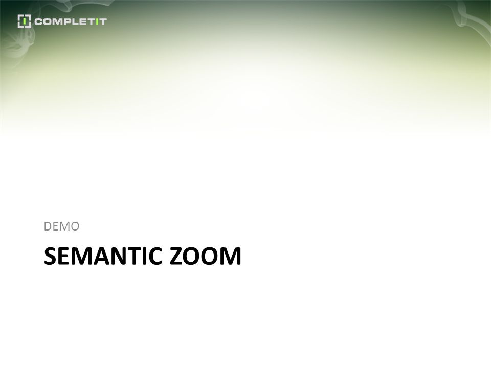 SEMANTIC ZOOM DEMO