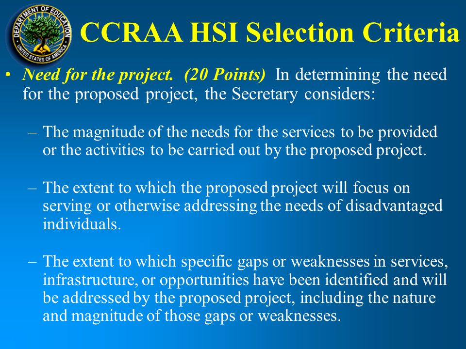 CCRAA HSI Selection Criteria Need for the project.