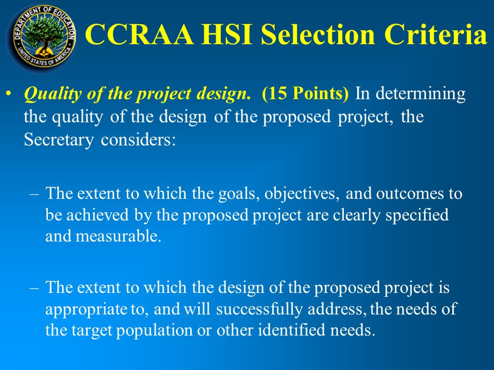 CCRAA HSI Selection Criteria Quality of the project design.