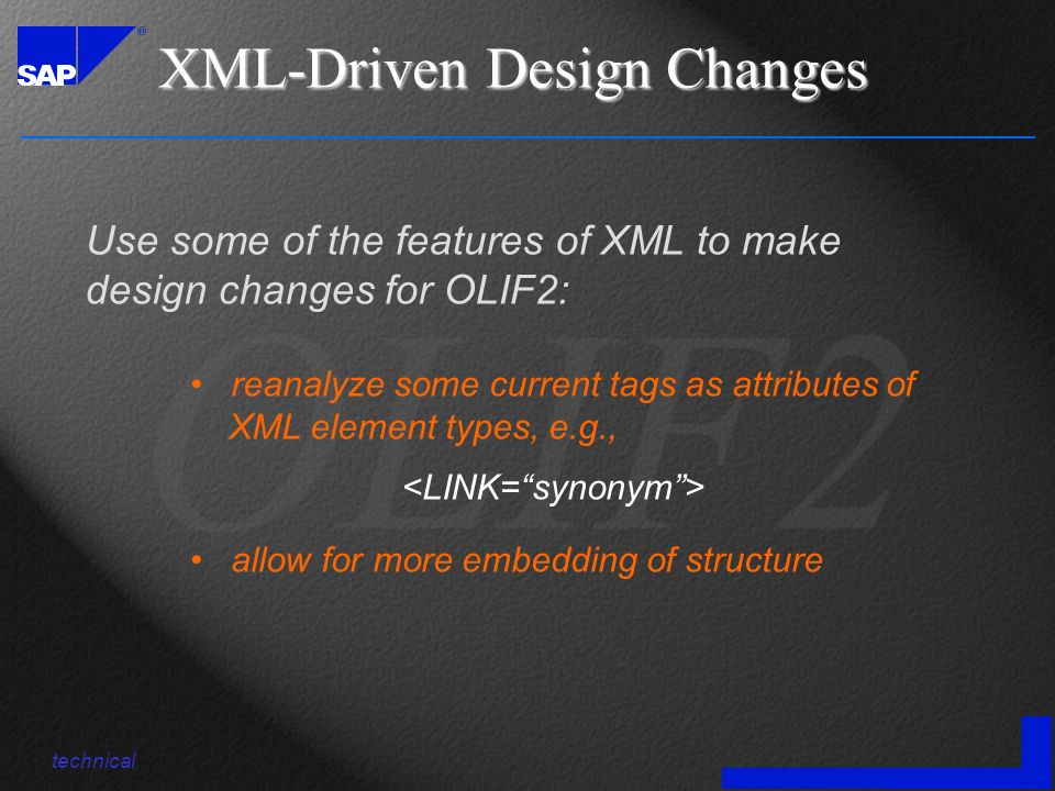 Use some of the features of XML to make design changes for OLIF2: XML-Driven Design Changes technical