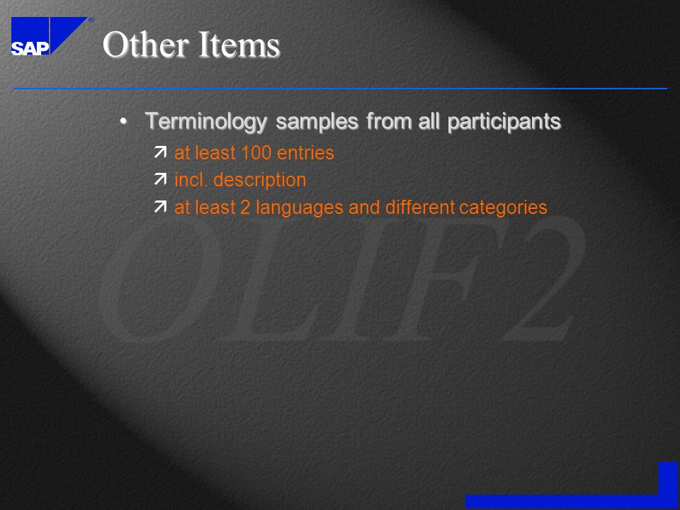 Other Items Terminology samples from all participantsTerminology samples from all participants äat least 100 entries äincl.