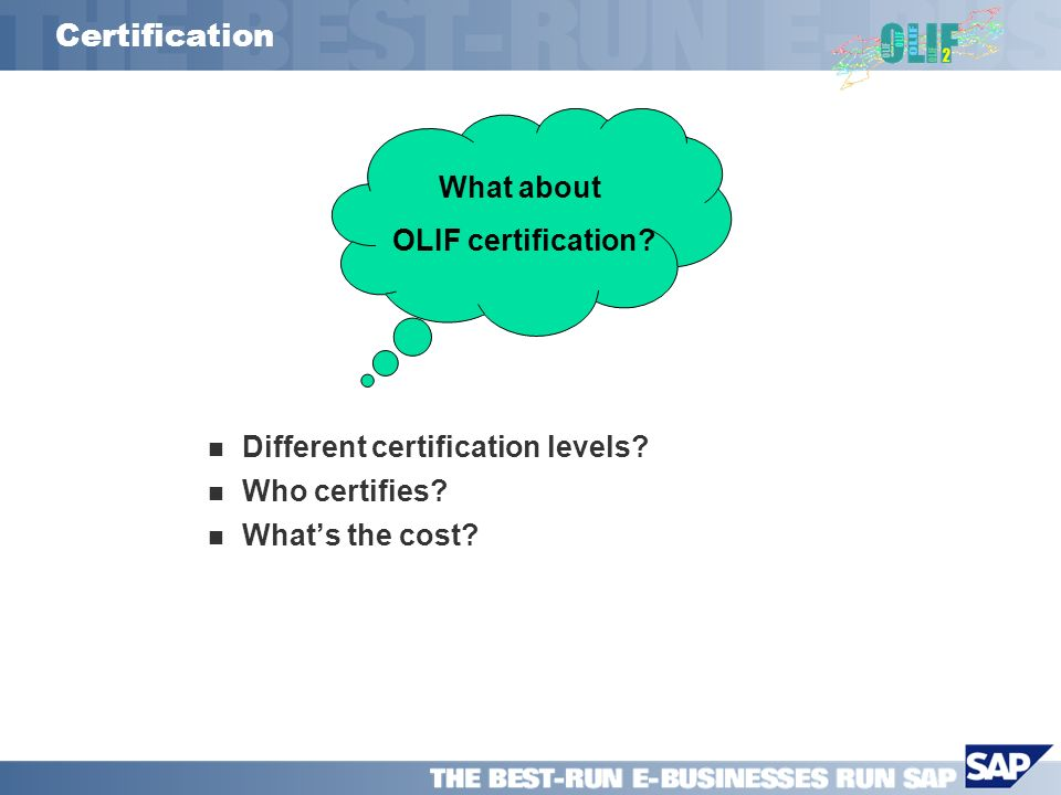 Certification Different certification levels. Who certifies.