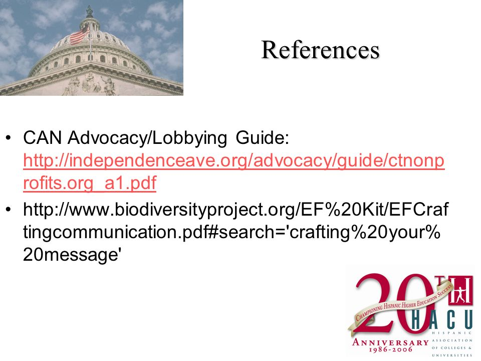 References CAN Advocacy/Lobbying Guide:   rofits.org_a1.pdf   rofits.org_a1.pdf   tingcommunication.pdf#search= crafting%20your% 20message