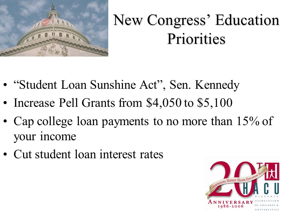 New Congress Education Priorities Student Loan Sunshine Act, Sen.