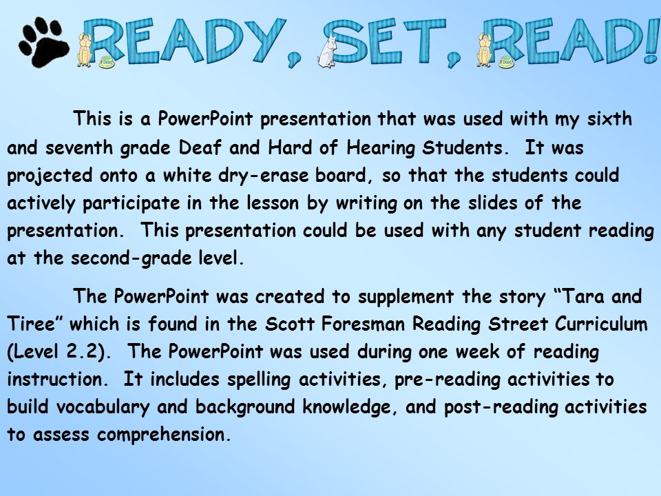 This is a PowerPoint presentation that was used with my sixth and seventh grade Deaf and Hard of Hearing Students. It was projected onto a white dry-e