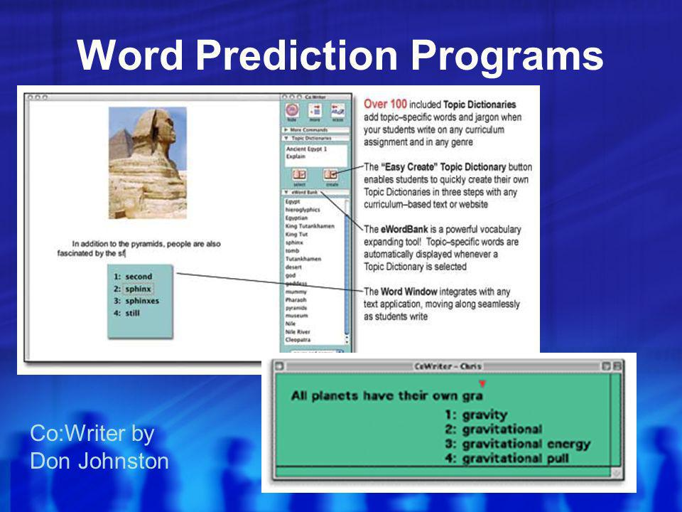Word Prediction Programs Co:Writer by Don Johnston