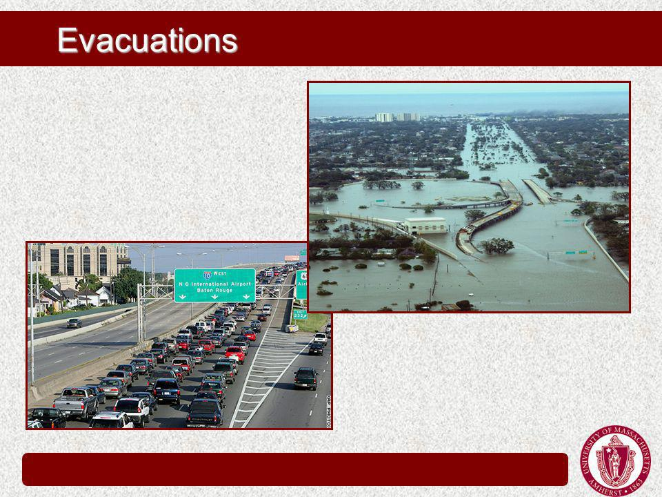 Evacuations Predictions 1.3 million evacuees 0.5 million vehicles