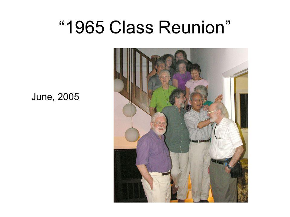 1965 Class Reunion June, 2005