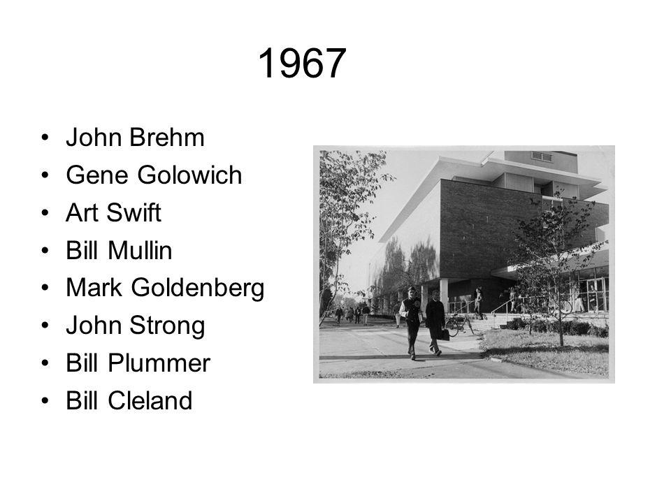 1967 John Brehm Gene Golowich Art Swift Bill Mullin Mark Goldenberg John Strong Bill Plummer Bill Cleland
