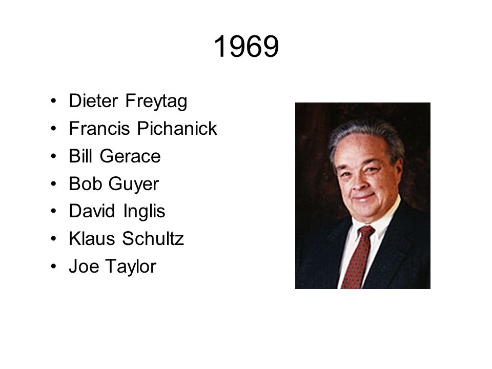 1969 Dieter Freytag Francis Pichanick Bill Gerace Bob Guyer David Inglis Klaus Schultz Joe Taylor