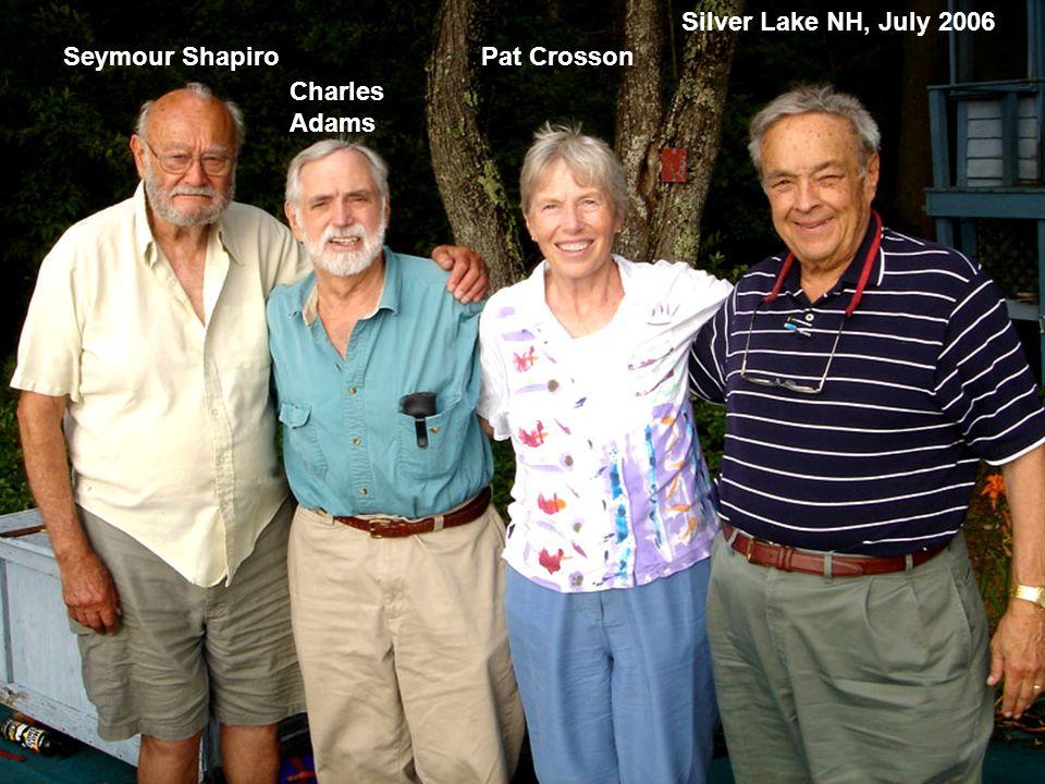 Seymour Shapiro Charles Adams Pat Crosson Silver Lake NH, July 2006