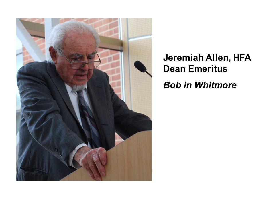 Jeremiah Allen, HFA Dean Emeritus Bob in Whitmore