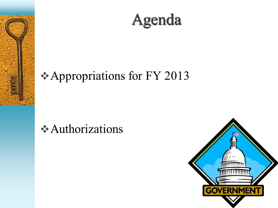 Appropriations Refer to FY 2013 One Pager in Folders U.S.