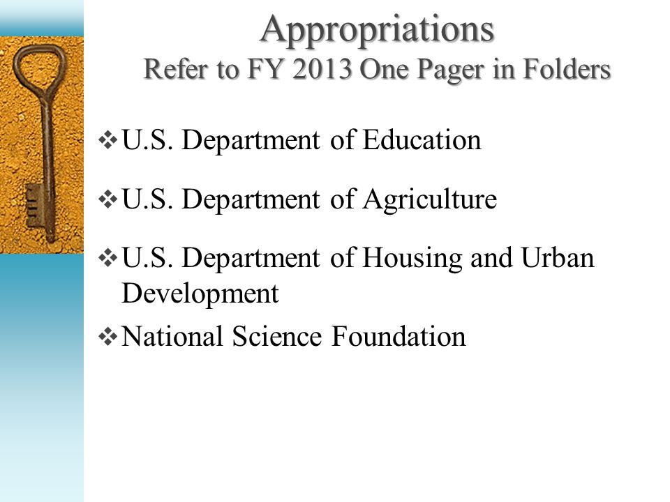 Agriculture Appropriation Requests FY 2013 Agriculture Appropriation Requests FY 2013 $40 million in U.S.