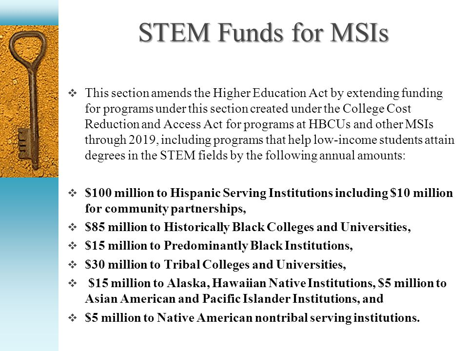 Hawkins Centers of Excellence (New Request) FY 2013- $30 million for the new Hawkins Centers of Excellence program to increase the pool of minority educators by expanding and reforming teacher education programs at Minority-Serving Institutions (MSIs).