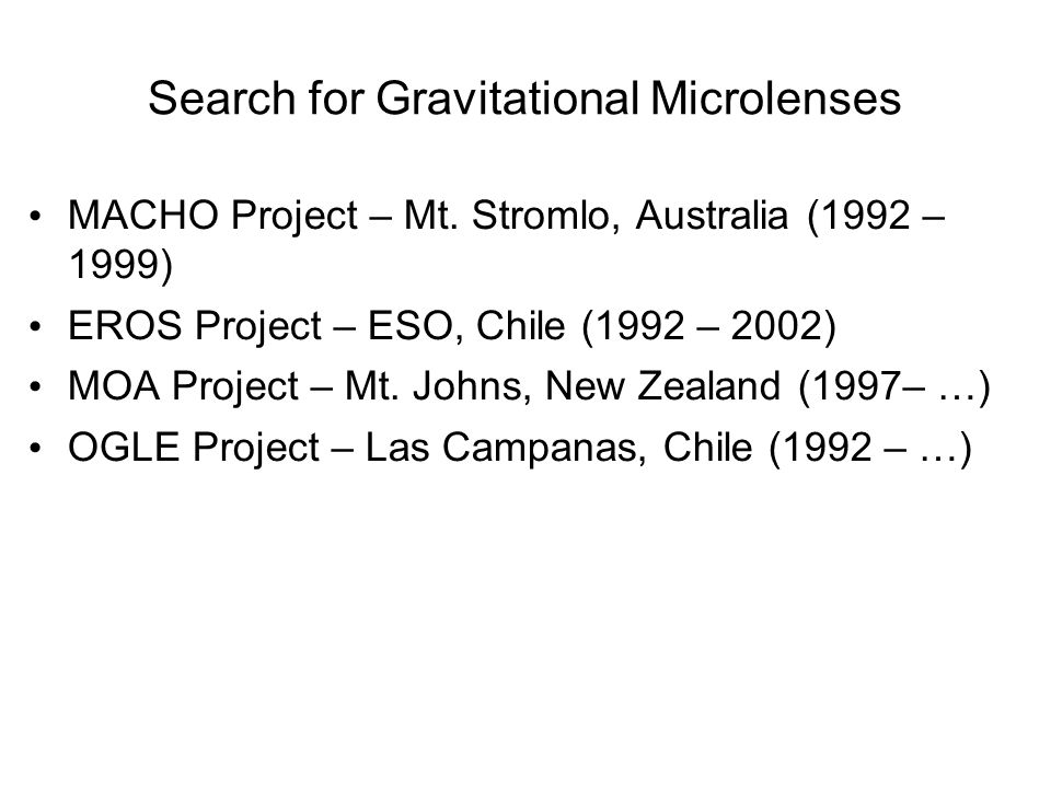Search for Gravitational Microlenses MACHO Project – Mt.