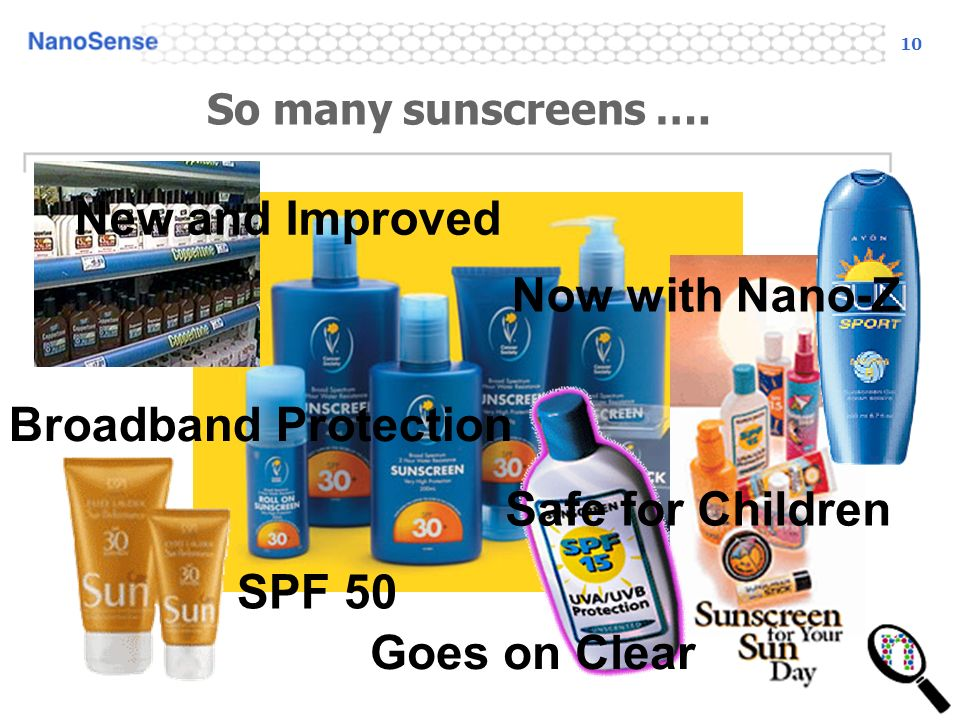 10 So many sunscreens ….