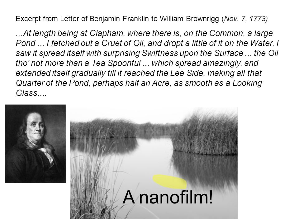 Excerpt from Letter of Benjamin Franklin to William Brownrigg (Nov. 7, 1773)...At length being at Clapham, where there is, on the Common, a large Pond