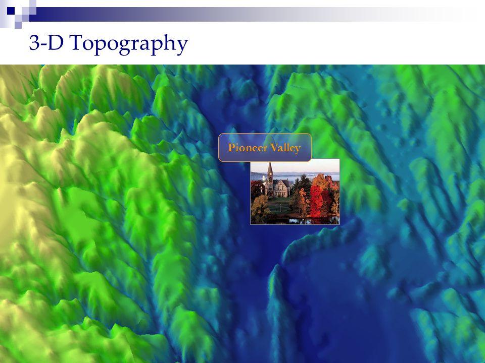 3-D Topography Pioneer Valley