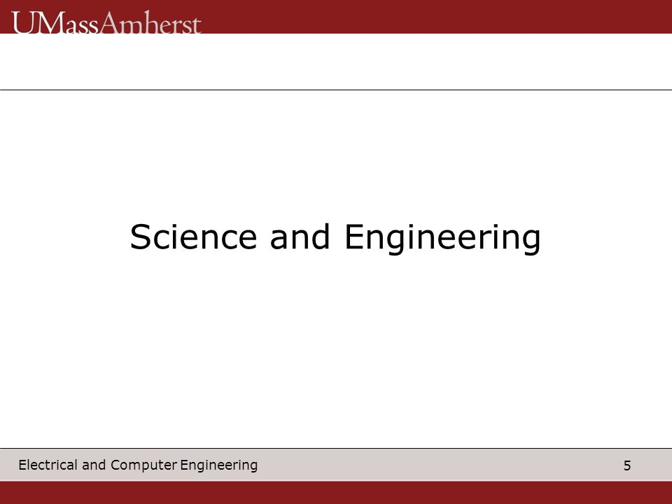 5 Electrical and Computer Engineering Science and Engineering