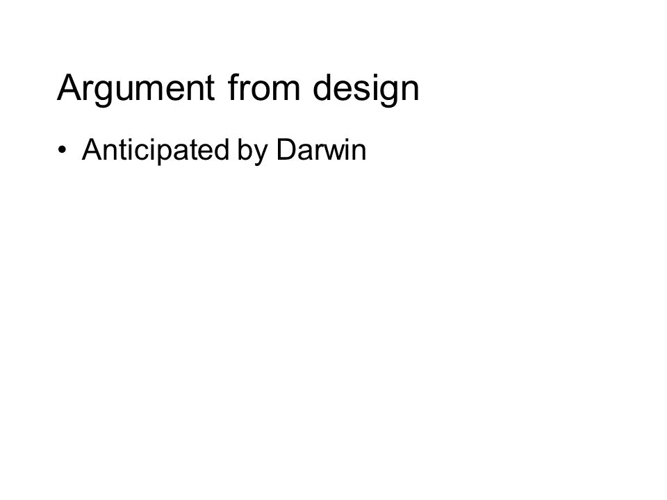 Argument from design Anticipated by Darwin