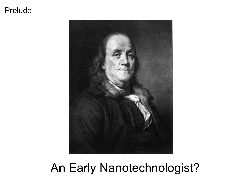 An Early Nanotechnologist Prelude