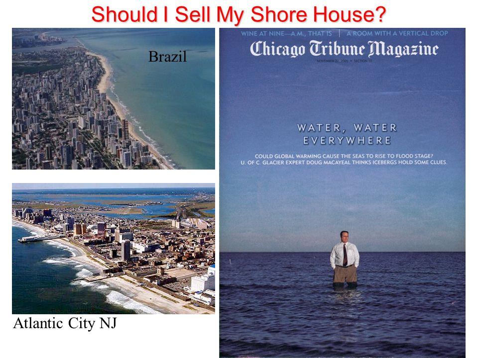 Brazil Atlantic City NJ Should I Sell My Shore House?