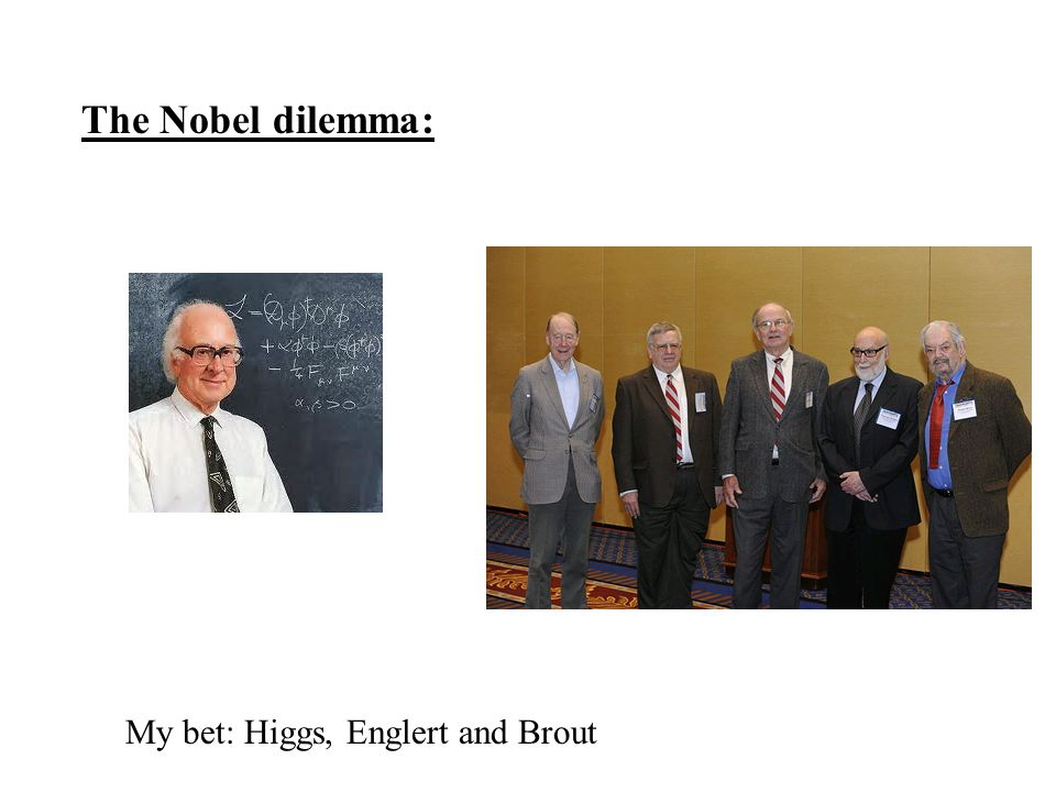 The Nobel dilemma: My bet: Higgs, Englert and Brout