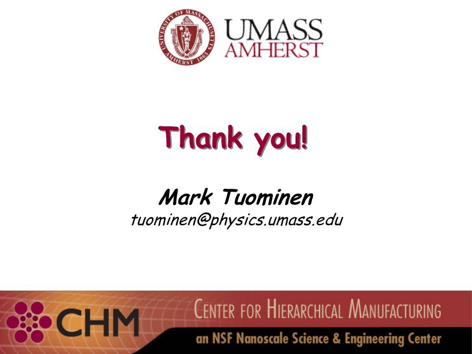 Thank you! Mark Tuominen tuominen@physics.umass.edu