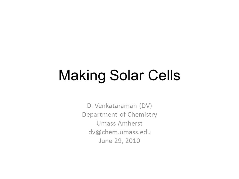 Making Solar Cells D.