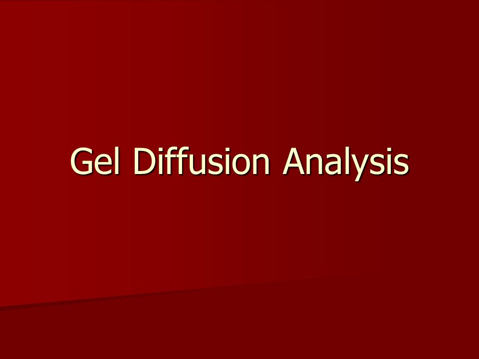 Gel Diffusion Analysis