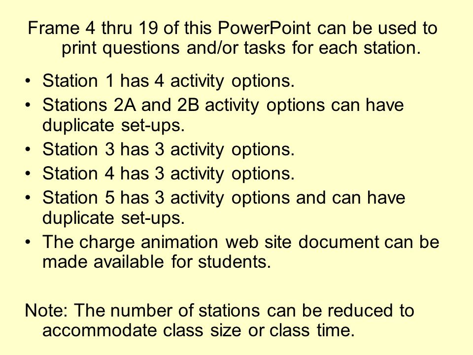 Frame 4 thru 19 of this PowerPoint can be used to print questions and/or tasks for each station.