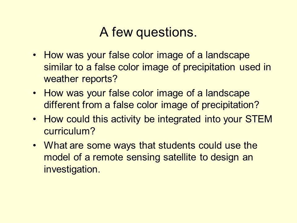 A few questions.