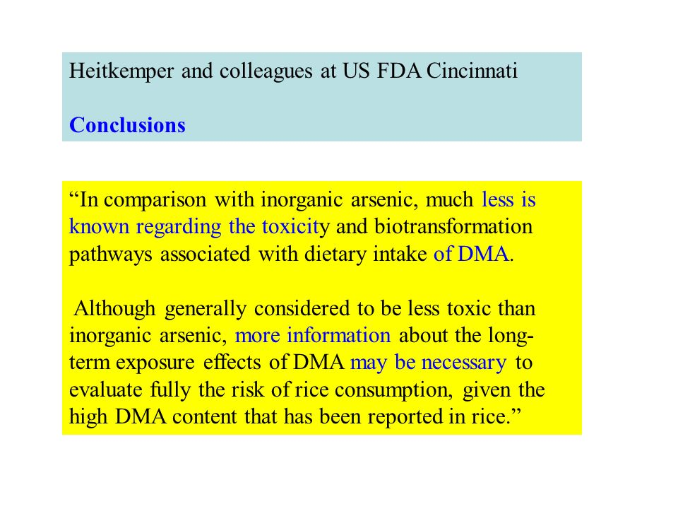 In comparison with inorganic arsenic, much less is known regarding the toxicity and biotransformation pathways associated with dietary intake of DMA.