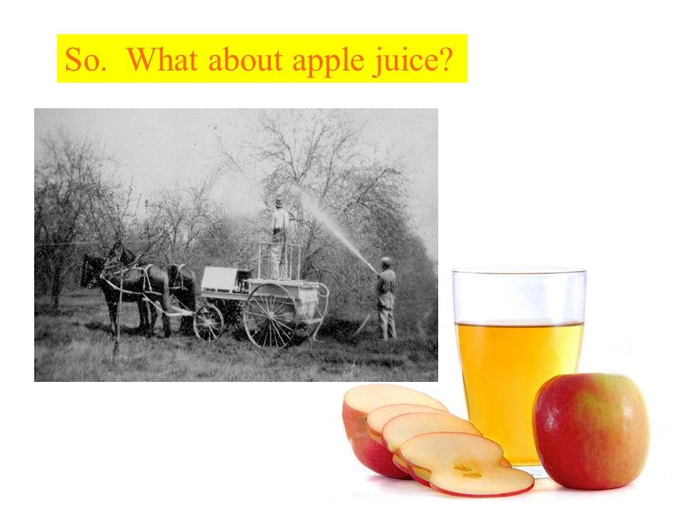 So. What about apple juice?