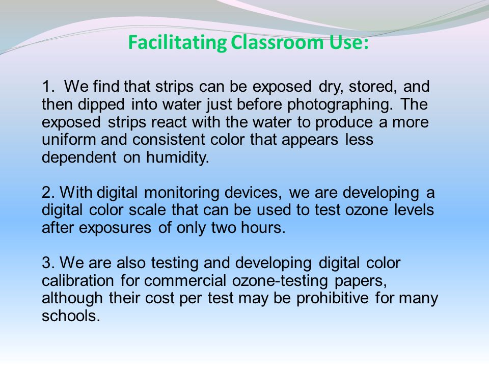 Facilitating Classroom Use: 1. We find that strips can be exposed dry, stored, and then dipped into water just before photographing. The exposed strip