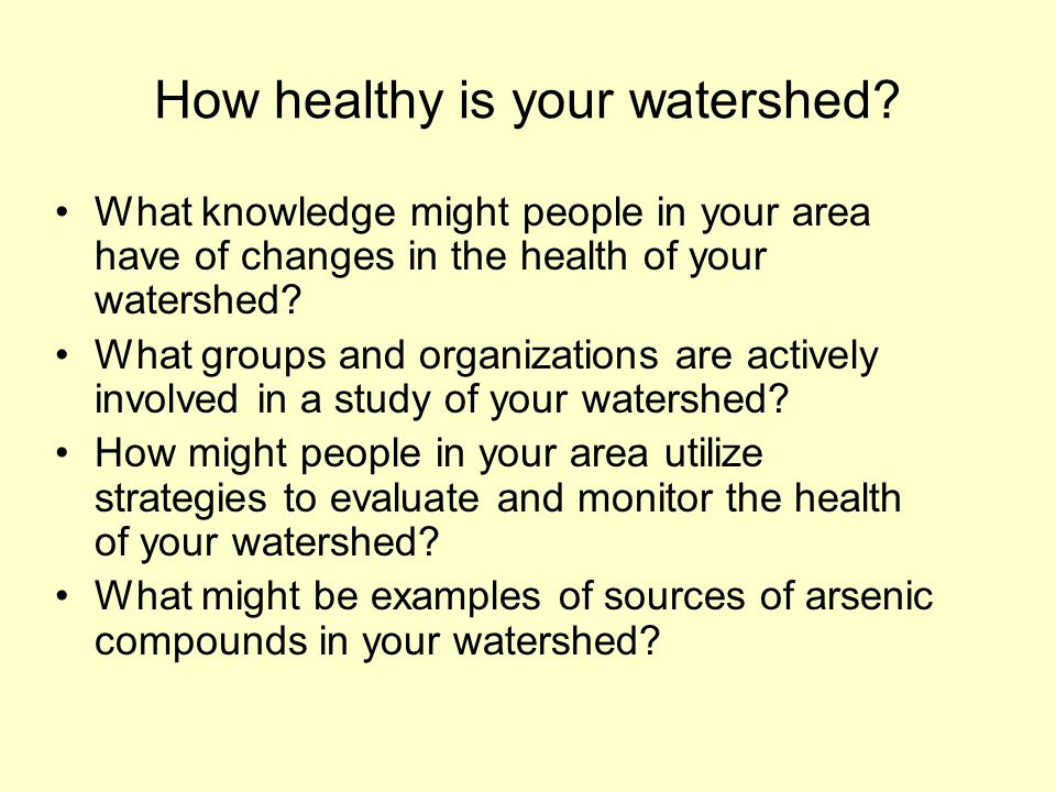 How healthy is your watershed.